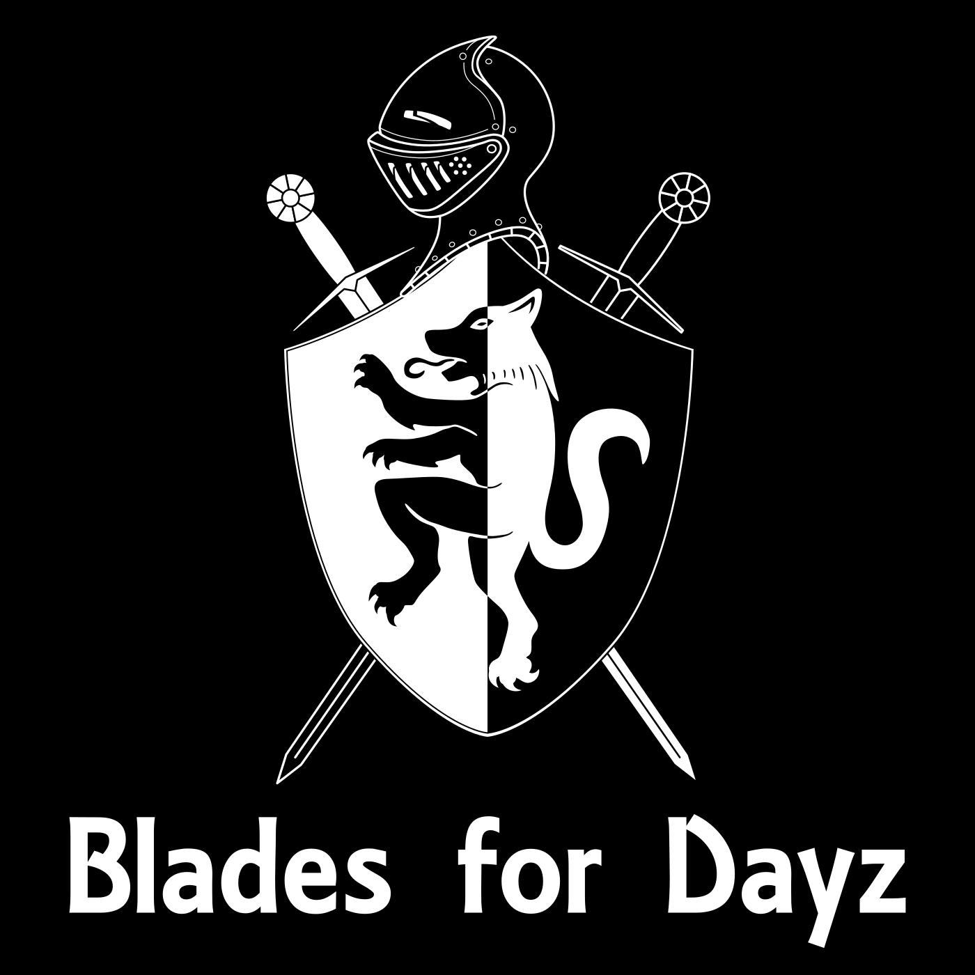 Blades for Dayz